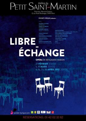 """Libre Echange"" opéra de Benjamin Hamon"