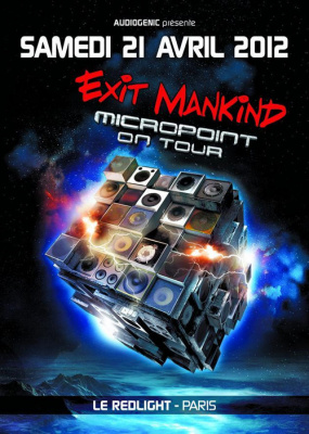 EXIT MANKIND (Micropoint on tour)