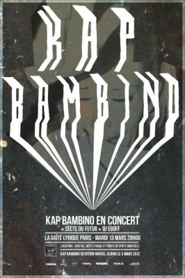 KAP BAMBINO + LA SECTE DU FUTUR + DJ EGOFF