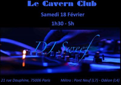 Soirée @ Le Cavern Club - DJ Sweef