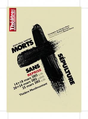 Morts sans Sepulture de Jean Paul Sartre