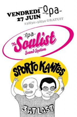 Soirée, Sporto Kantes, Soulist, Freeworker, What the Funk