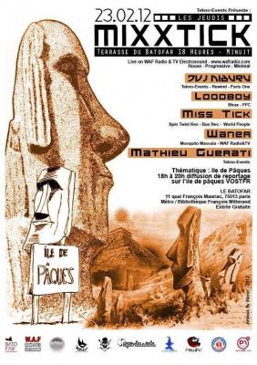 Les Jeudis MixxTick : L'Île de Pâques : Miss Tick, Loodboy...