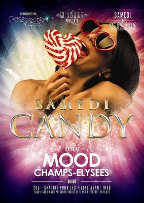 INAUGURATION : SAMEDI CANDY @ Mood (Champs-Elysées)