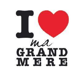 I Love ma Grand'mère, la Mamif de la fête des Grand mères