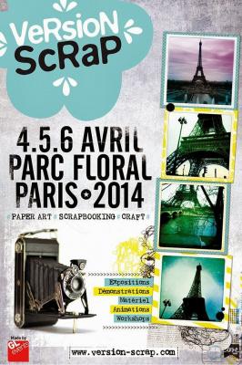 Version Scrap 2014, le Salon du Scrapbooking au Parc Floral de Paris