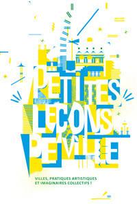 Cycle de Petites Leçons de Ville par Le CAUE de Paris