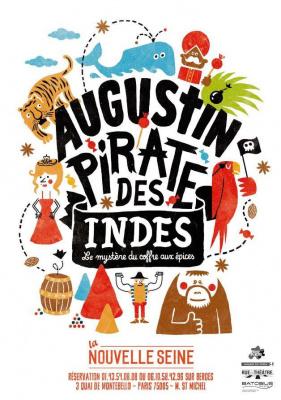 Augustin Pirate des Indes à  la Nouvelle Seine