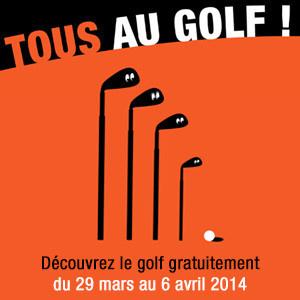 Tous au golf 2014, les initiations gratuites de golf !