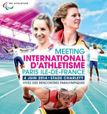 Meeting d'Athlétisme Paralympique de Paris Ile-de-France