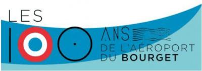 Centenaire de l'Aéroport du Bourget