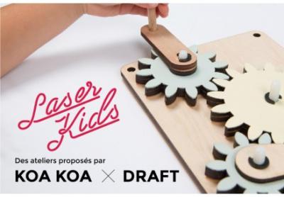 Les ateliers LaserKids de Draft & Koa Koa
