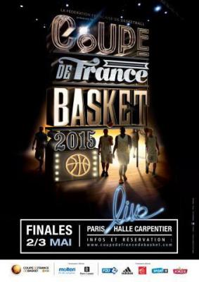 Finales de la coupe de france de basket 2015 ouverture - Coupe de france billeterie ...