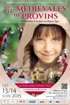 Les Médiévales de Provins 2015 - L'enfance et les jeux au Moyen Âge