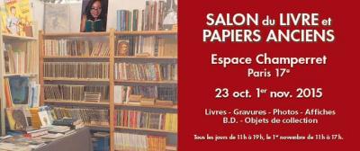 Salon du livre et papiers anciens automne 2015 l 39 espace for Salon porte de champerret 2015
