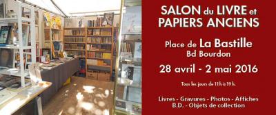 Salon du livre et papiers anciens printemps 2016 place de la Bastille