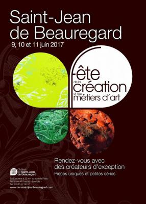 Fête de la Création et des Métiers d'Art 2017 au Château de Saint-Jean de Beauregard