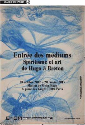 Entrée des Médiums, Spiritisme et art d'Hugo à Breton
