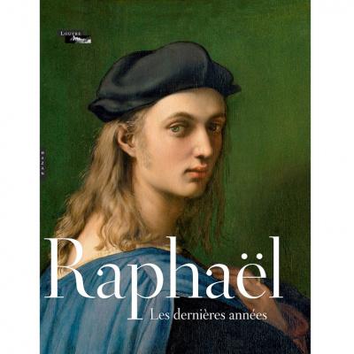 """""""Raphaël, les dernières années"""" au Musée du Louvre"""