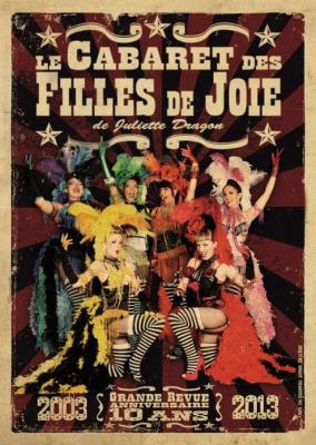 Le Cabaret des Filles de Joie fête son 10eme anniversaire