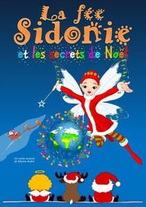 La Fée Sidonie et les secrets de Noël à la Comédie Saint Michel