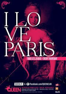 I Love Paris @ Queen Club Paris