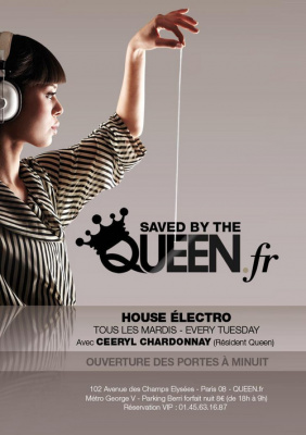 Saved By The Queen @ Queen Club Paris