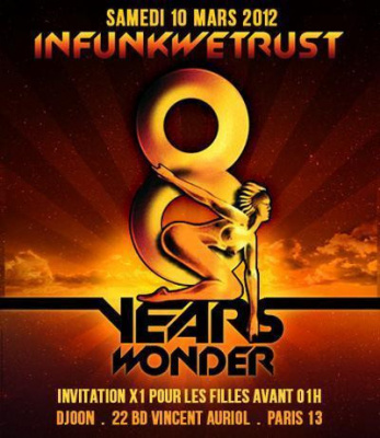 INFUNKWETRUST # 8 Years Wonder