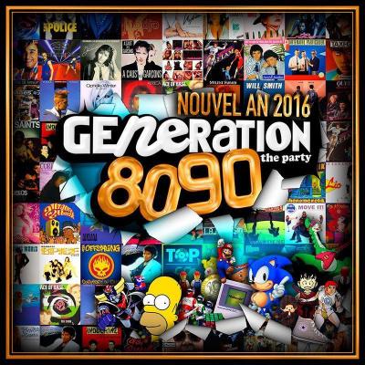 GENERATION 80-90 - Réveillon 2016