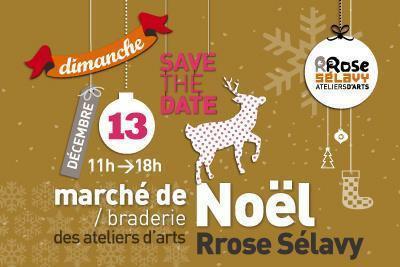 Marché de Noël des ateliers d'arts Rrose Sélavy