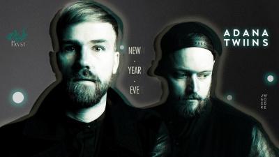 NEW YEAR'S EVE : ADANA TWINS & THE MEKANISM