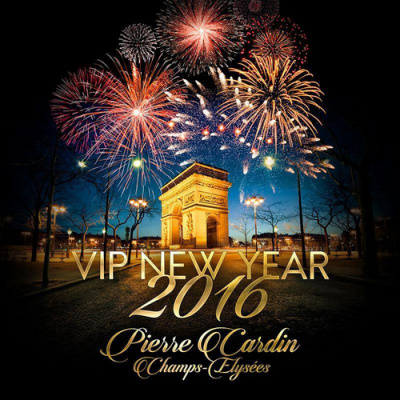 VIP NEW YEAR 2016 (PIERRE CARDIN CHAMPS-ELYSEES)