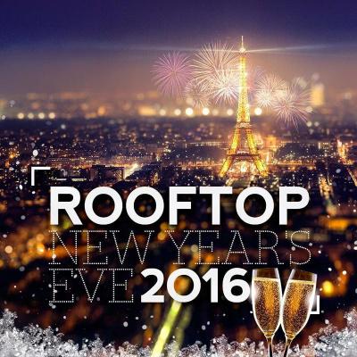 ROOFTOP NEW YEAR'S EVE 2016 (Réveillon avec Vue Panoramique)