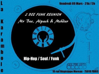 2 Bee Funk Reunion