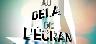Cinéma : Festival Au-delà de l'Ecran à Vincennes
