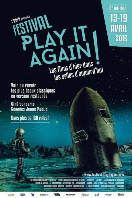 Festival Play it again : les films d'hier dans les salles d'aujourd'hui