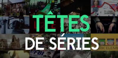 Têtes de séries : la nouvelle webémission
