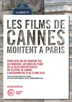 Cannes à Paris 2016 au Gaumont Opéra