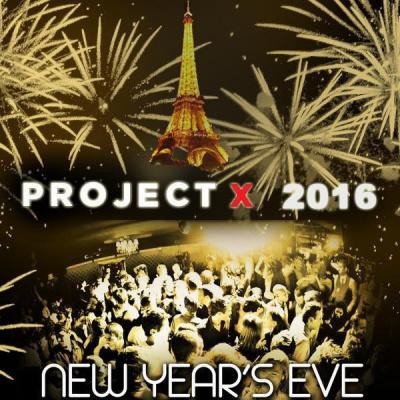 Réveillon BACK UP PROJET X NEW YEAR 2016 THE BIG PARTY ( TOUR EIFFEL )