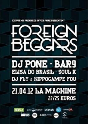 FOREIGN BEGGARS, DJ PONE, BAR9, ELISA DO BRASIL, DJ FLY, HIPPOCAMPE FOU, SOUL K
