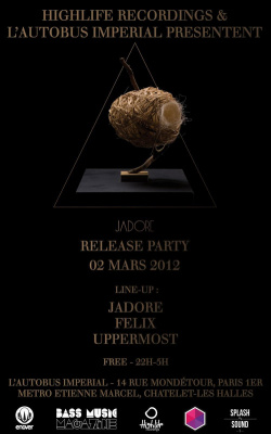 JADORE RELEASE PARTY w/ JADORE, UPPERMOST, FELIX