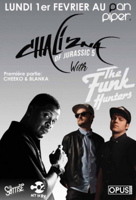 CHALI 2NA (Jurassic 5) with THE FUNK HUNTERS