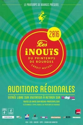 LES INOUIS DU PRINTEMPS DE BOURGES AUDITIONS REGIONALES