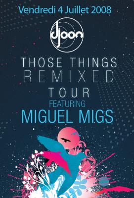 Soirée, Paris, Miguel Migs, Those Thing Remixed Tour, Djoon