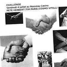 Soirée, Paris, Nouveau Casino, Pete Herbert, Tim Paris, Cosmo Vitelli, Challenge
