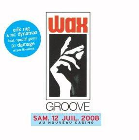 Soirée, Paris, Waxgroove, Erik Rug, Mc Dynamax, Damage
