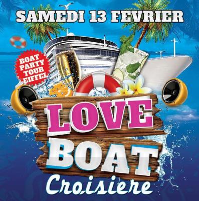CRAZY LOVE BOAT SAINT VALENTIN CROISIERE TOUR EIFFEL