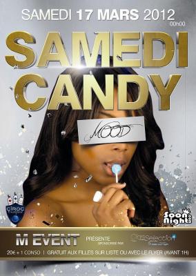 • SAMEDI CANDY @ Mood (Champs-Elysées) •
