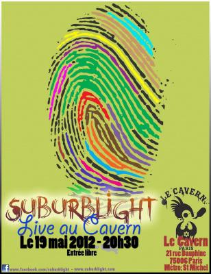 Suburblight au Cavern