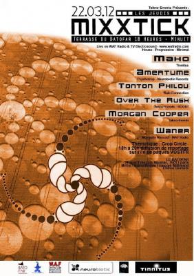 Les Jeudis MixxTick : Crop Circle : Amertume, Tonton Philou, Maho...